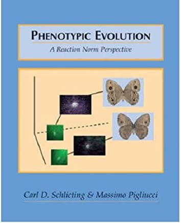 [(Phenotypic Evolution: A Reaction Norm Perspective)] [ By (author) Carl D. Schlichting, By (author) Massimo Pigliucci ] [August, 1998]