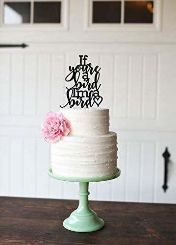DKISEE Als je een vogel Ik ben een vogel taart Topper De Notebook Geïnspireerd Cake Topper Bruiloft Cake Topper Veel kleuren beschikbaar Acrylic