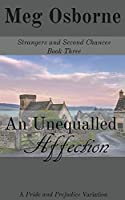 An Unequalled Affection (Strangers and Second Chances)