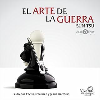 El Arte De La Guerra [The Art of War]                   De :                                                                                                                                 Sun Tzu                               Lu par :                                                                                                                                 María Cecilia Izarraraz Gutiérrez,                                                                                        Jesús Isarrarás Gutiérrez                      Durée : 2 h et 30 min     1 notation     Global 5,0