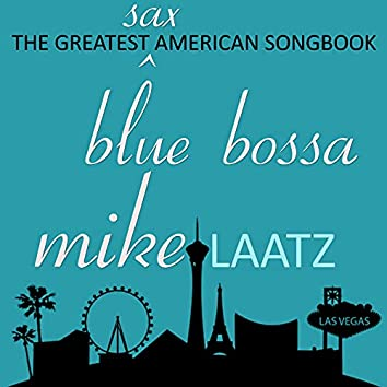 The Great Sax American Songbook - Blue Bossa
