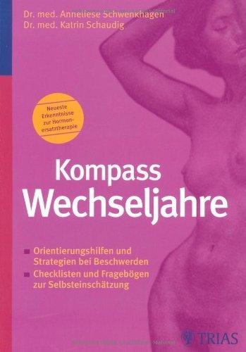 Kompass Wechseljahre von Anneliese Schwenkhagen (2007) Broschiert
