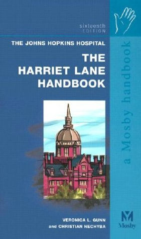 Harriet Lane Handbook: A Manual for Pediatric House Officers