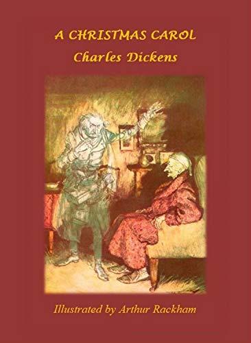 Amazon Com A Christmas Carol Illustrated By Arthur Rackham Christmas Stories Book 4 Ebook Dickens Charles Rackham Arthur Barry Kindle Store