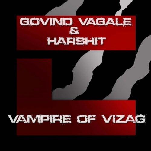 Govind Vagale, Harshit