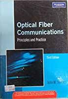 Optical Fiber Communications : Principles and Practice 3rd Edition