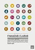 Diccionario LID Finanzas claras. 1.500 términos definidos de economía general (español e inglés) (Diccionarios LID)