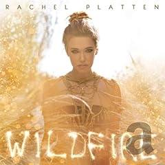 PLATTEN RACHEL WILDFIRE INTERNATIONAL MUSIC