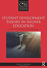 Student Development Theory in Higher Education (Core Concepts in Higher Education)