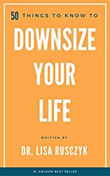 Book Cover for 50 Things to Know to Downsize Your Life #organizing #bookreview #streamlining #simplifing #homemaking #reading #books