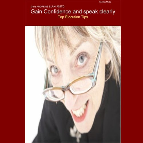 Gain Confidence and Speak Clearly cover art