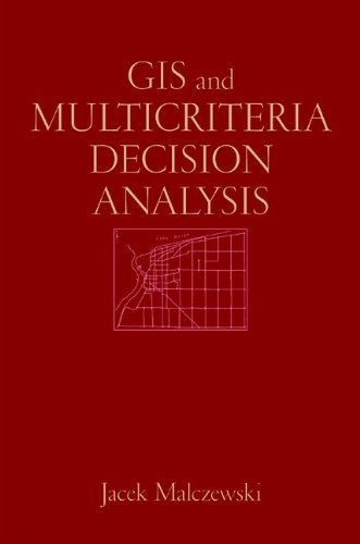 GIS and Multicriteria Decision Analysis