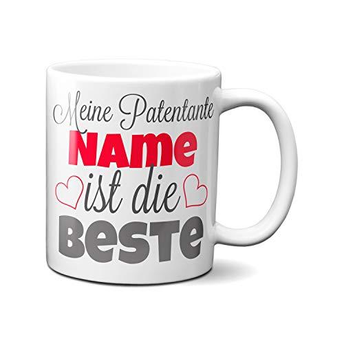 Meine Patentante 'Name' ist die Beste. (kann mit jedem Namen individuell bedruckt werden) Kaffeetasse als Geschenkidee. Beste Patentante der Welt Tasse. Geschenk Patentante Tasse. Patentante werden.