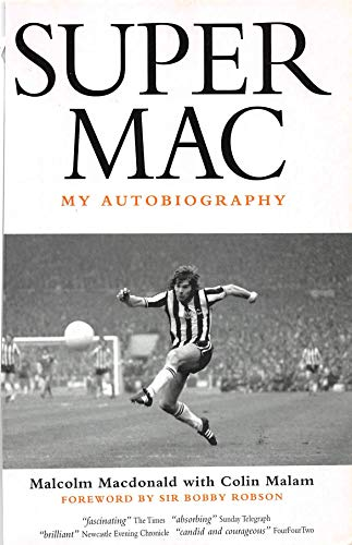 Supermac: My Autobiography (English Edition)