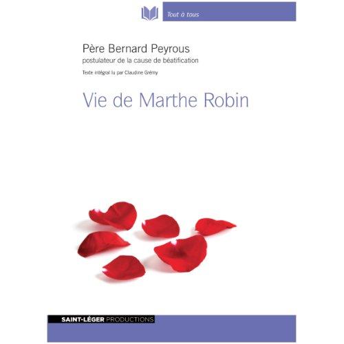 Vie de Marthe Robin audiobook cover art