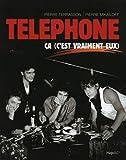 Téléphone, ça, (C'est vraiment eux) (French Edition)