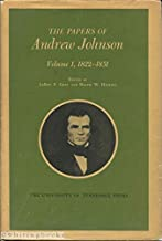 Papers of Andrew Johnson (Volume 1, 1822-1851)