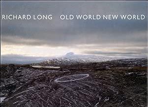Richard Long: Old World, New World