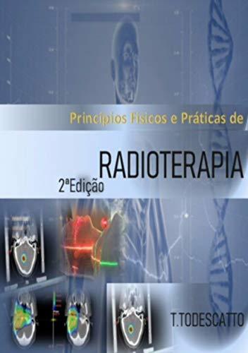 Radioterapia: Para Estudantes, Técnicos e Tecnólogos em Radiologia (1) (Portuguese Edition)