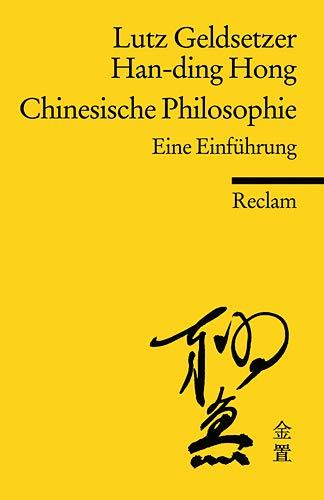 Chinesische Philosophie: Eine Einführung (Reclams Universal-Bibliothek)