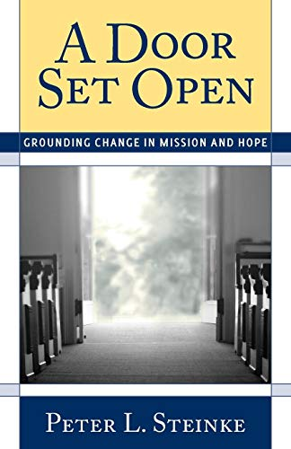 A Door Set Open: Grounding Change in Mission and Hope