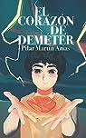 El Corazón de Deméter par Martín Arias