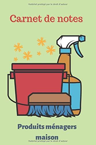 Carnet de notes produits ménagers maison: Un journal ligné simple pour noter vos recettes de produits d'entretien (Couverture 2)