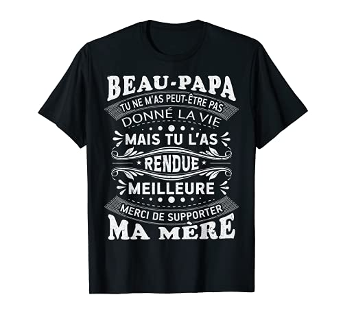 Homme Beau Papa Cadeau Humour Fête Des Pères Personnalisé T-Shirt