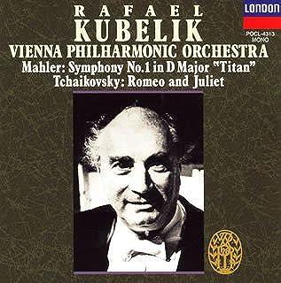 マーラー:交響曲第1番「巨人」,チャイコフスキー:幻想序曲「ロメオとジュリエット」