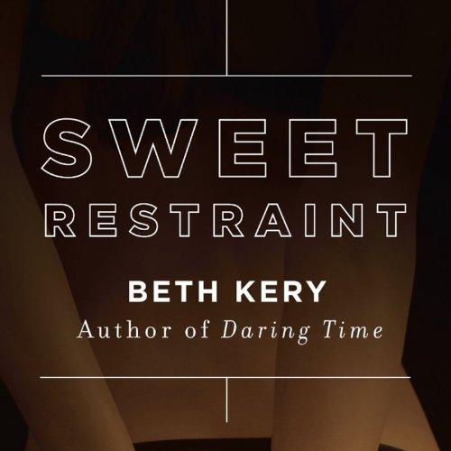 Sweet Restraint audiobook cover art