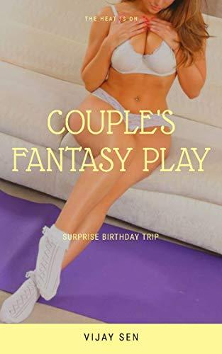 Couple 's Fantasy Play: Surprise Birthday Trip