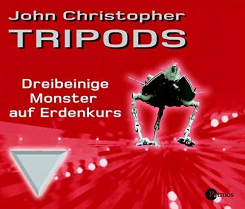 Tripods I - Dreibeinige Monster auf Erdkurs. Autorisierte Lesefassung. (Hörbuch)