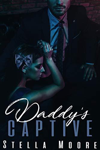 Daddy's Captive: A Dark Mafia Romance (English Edition)