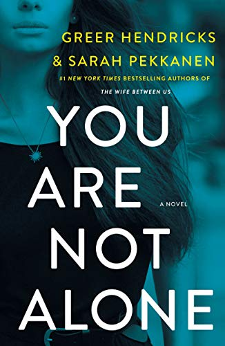 You Are Not Alone: A Novel