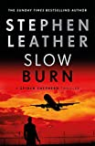 Slow Burn: The 17th Spider Shepherd Thriller (The Spider Shepherd Thrillers)