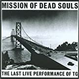 Mission of Dead Souls - Throbbing Gristle
