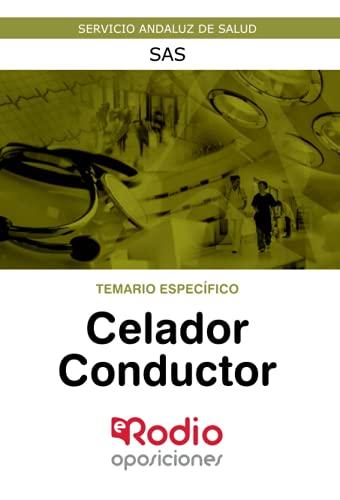 Celador Conductor. Temario Específico: Servicio Andaluz de