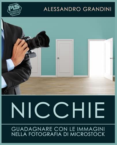 Nicchie: Guadagnare con le immagini nella fotografia di microstock