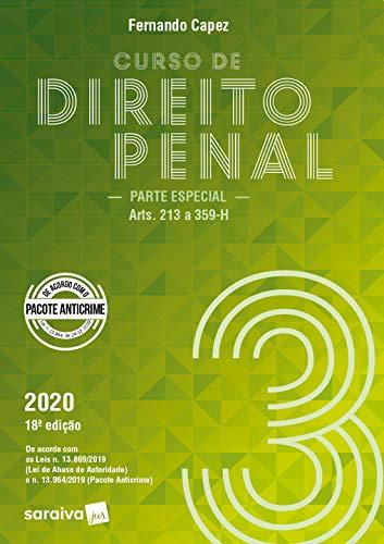 Curso de Direito Penal - volume 3 - parte especial (arts. 213 a 359-H)