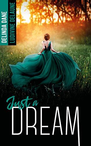 Just a dream par [Ludivine Delaune, Delinda Dane]