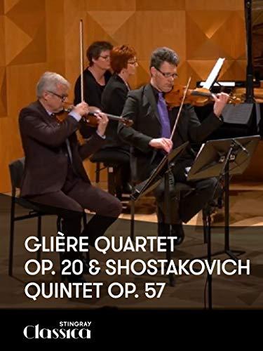 Gliиre, Op. 20 und Schostakowitsch, Op. 57