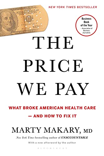 The Price We Pay: What Broke American Health Care--and How to Fix It (English Edition)
