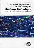 Analyse technique - Le guide complet pour les techniciens des marchés.