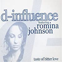 Taste of Bitter Love by D-Influence (Ft Romina Johnson)