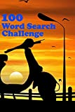 100 word search challenge: Learn Language Vocabulary with Challenging Word Find Puzzles for All Ages