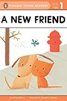 A New Friend (Penguin Young Readers, Level 1)