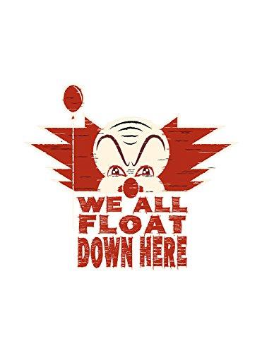 Vinyl Print Poster - 18x24 We All Float Down Here Miniseries Book Movie Parody