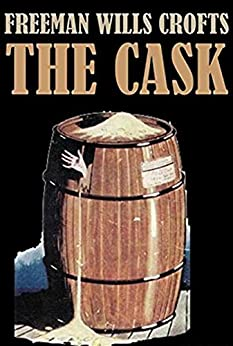 The Cask by [Freeman Wills Crofts]