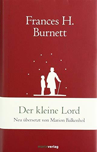 Der kleine Lord: Neu übersetzt von Marion Balkenhol (marixklassiker)