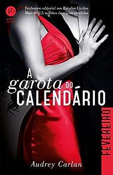 A garota do calendário: Fevereiro (Portuguese Edition) by [Audrey Carlan]